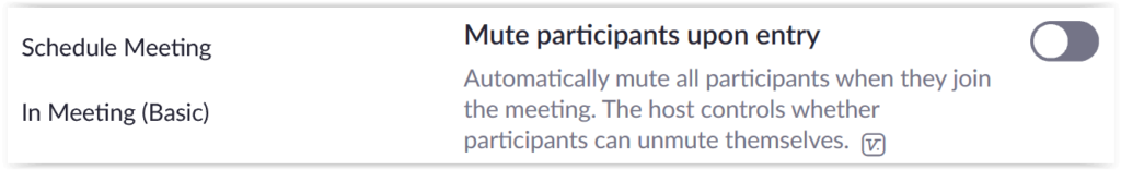Default mute on entry to keep meeting safe and secure